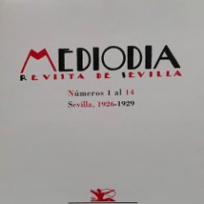 Libros: REVISTA MEDIODÍA. EDICIÓN FACSÍMIL. SEVILLA 1999.. Lote 268981924