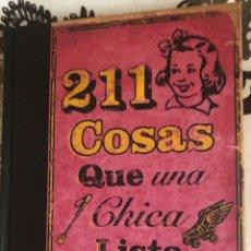 Libros: 211 COSAS QUE UNA CHICA LISTA DEBE SABER. Lote 269133378
