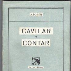 Libros: AZORIN. CAVILAR Y CONTAR. 1942. Lote 269408963