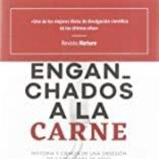 Libros: ENGANCHADOS A LA CARNE MARTA ZARASKA. Lote 271515353