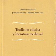 Libros: TRADICIÓN CLÁSICA Y LITERATURA MEDIEVAL (VV.AA.) CILENGUA 2021. Lote 272569598