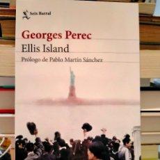 Livres: GEORGES PEREC. ELLIS ISLAND . SEIX-BARRAL. Lote 275340033