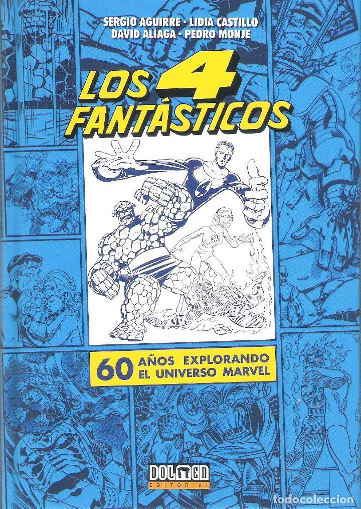 LOS 4 FANTASTICOS , 60 AÑOS EX PLORANDO EL UNIVERSO MARVEL (Libros Nuevos - Literatura - Ensayo)