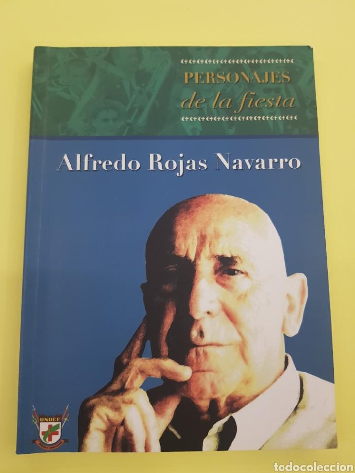 PERSONAJES DE LA FIESTA ,ALFREDO ROJAS ,2006 (Libros Nuevos - Literatura - Ensayo)