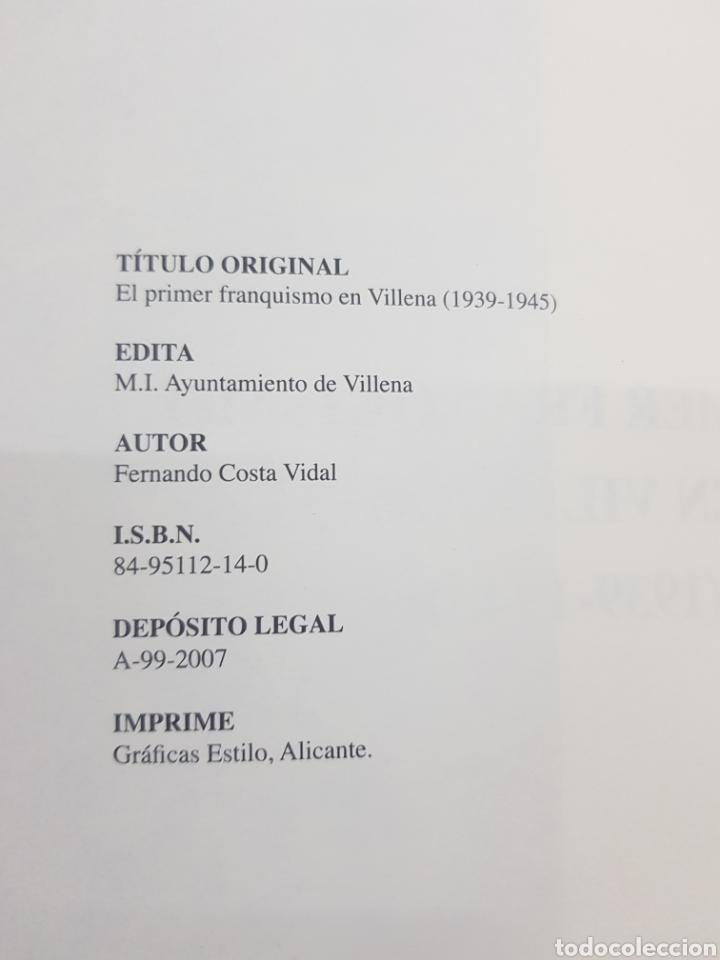 Libros: El primer Franquismo en Villena ,Fernando Costa Vidal ,2007 - Foto 2 - 277828168