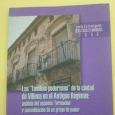 Libros: LAS FAMILIAS PODEROSAS DE LA CIUDAD DE VILLENA ,JOSÉ AZORIN ABELLAN ,2007. Lote 277831983