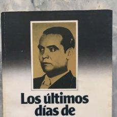 """Libri: """"LOS ÚLTIMOS DÍAS DE GARCÍA LORCA"""" DE EDUARDO MOLINA FAJARDO. ED. PLAZA & JANES. BARCELONA. 1983. 44. Lote 284735628"""