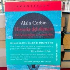 Libri: ALAIN CORBIN. HISTORIA DEL SILENCIO .(DEL RENACIMIENTO A NUESTROS DÍAS) .ACANTILADO. Lote 287036148