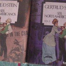Libros: SER NORTEAMERICANOS STEIN, GERTRUDE EDITORIAL: BARRAL, BARCELONA, 1974. Lote 288022413