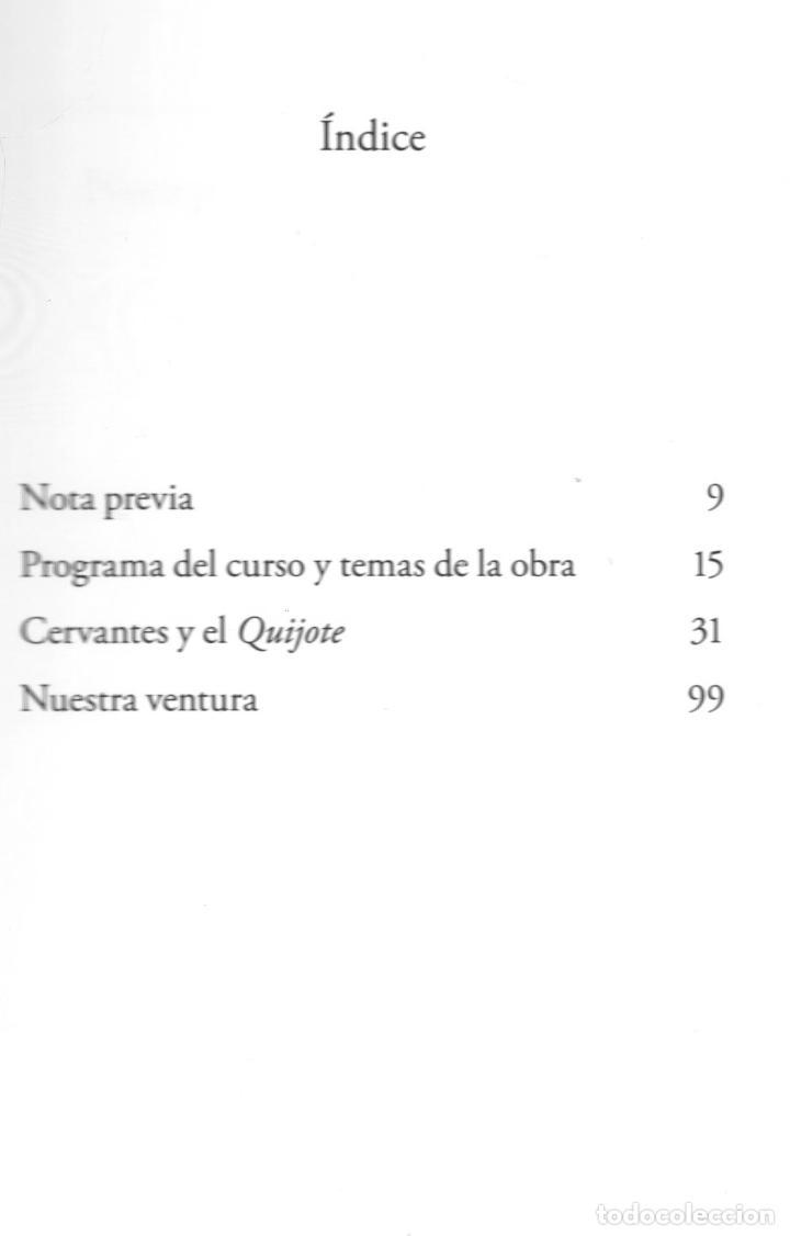 Libros: JAVIER MARÍAS EL QUIJOTE DE WELLESLEY NOTAS PARA UN CURSO 1984 ALFAGUARA 2016 2ª EDICIÓN FAJA ORIGIN - Foto 5 - 288376698