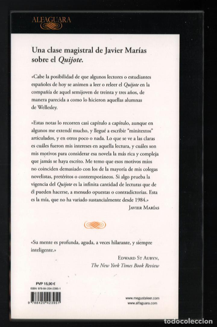 Libros: JAVIER MARÍAS EL QUIJOTE DE WELLESLEY NOTAS PARA UN CURSO 1984 ALFAGUARA 2016 2ª EDICIÓN FAJA ORIGIN - Foto 7 - 288376698
