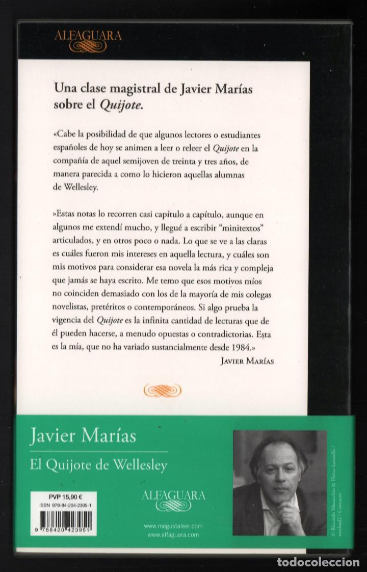 Libros: JAVIER MARÍAS EL QUIJOTE DE WELLESLEY NOTAS PARA UN CURSO 1984 ALFAGUARA 2016 2ª EDICIÓN FAJA ORIGIN - Foto 10 - 288376698