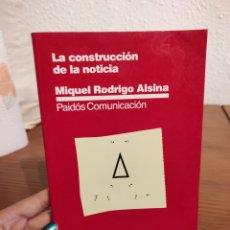Libros: LA CONSTRUCCIÓN DE LA NOTICIA  MIQUEL RODRIGO ALSINA. Lote 292335718