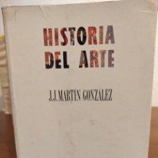 Libros: HISTORIA DEL ARTE - J. MARTÍN GONZÁLEZ. Lote 292336253