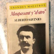 Libros: MAUPASSANT Y EL OTRO - SAVINIO, ALBERTO. Lote 293584553