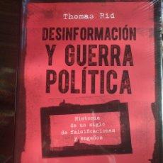 Libros: DESINFORMACIÓN Y GUERRA POLÍTICA: HISTORIA DE UN SIGLO DE FALSIFICACIONES Y ENGAÑOS. THOMAS RID 2021. Lote 293784733