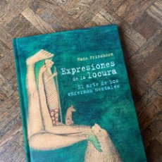 Libros: EXPRESIONES DE LA LOCURA - PRINZHORN - CÁTEDRA (2012) ENVÍO GRATIS. Lote 293946653