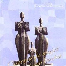 Libros: CUERPOS DE MUJER EN SUS (CON)TEXTOS.. Lote 294939508
