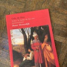Libros: CELO DE DIOS - PETER SLOTERDIJK - SIRUELA (2011) ENVÍO GRATIS. Lote 295816043