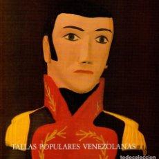 Libros: TALLAS POPULARES VENEZOLANAS. EXPOSICIÓN MAYO 1986. Lote 87043792