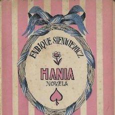 Libros: ENRIQUE SIENKIEWICZ HANIA BIBLIOTECA NUEVA MADRID. Lote 105186087