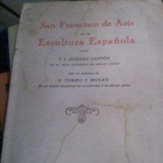 Libros: SAN FRANCISCO DE ASIS EN LA ESCULTURA ESPAÑOLA, F.J.SANCHEZ CANTON. Lote 107195499
