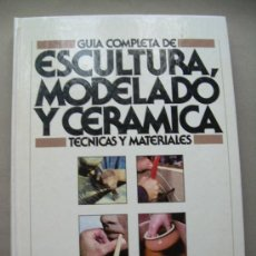 Libros: ESCULTURA,MODELADO Y CERAMICA. Lote 121697135