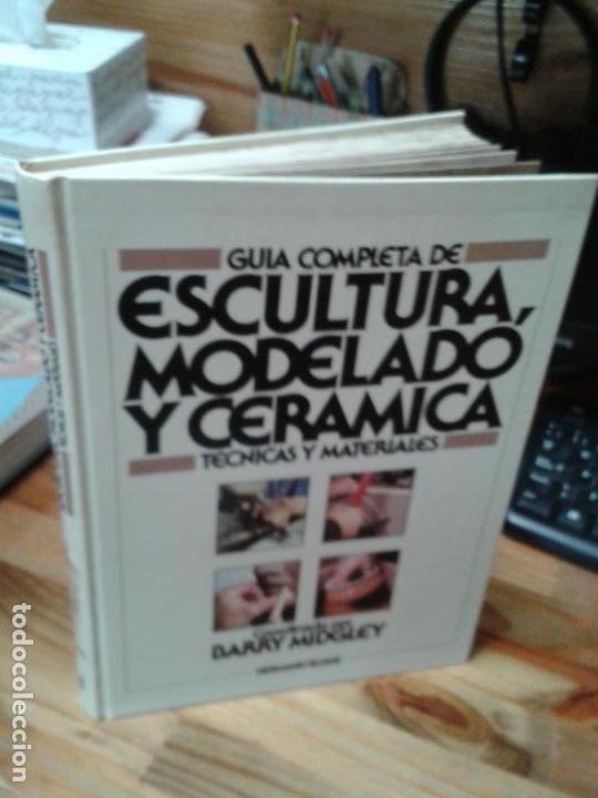 GUIA COMPLETA DE ESCULTURA, MODELADO Y CERÁMICA. TÉCNICAS Y MATERIALES. 1982 (Libros Nuevos - Bellas Artes, ocio y coleccionismo - Escultura)