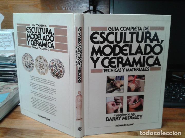 Libros: Guia completa de Escultura, Modelado y Cerámica. Técnicas y materiales. 1982 - Foto 7 - 124459375