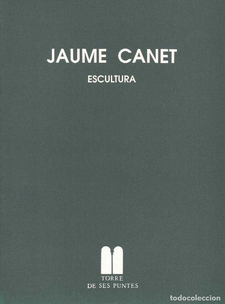CATÀLEG JAUME CANET. ESCULTURA (Libros Nuevos - Bellas Artes, ocio y coleccionismo - Escultura)