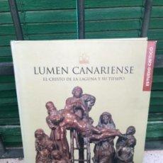 Libros: CANARIAS, LLUMEN CANARIENSE,CRISTO LA LAGUNA Y SU TIEMPO. Lote 131840842