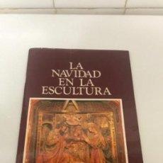 Libros: ZAMORA, LA NAVIDAD EN LA ESCULTURA. Lote 133607314