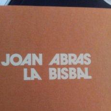 Libros: JOAN ABRAS,( ESCULTOR DE LA BISBAL) UN LIBRO DEL ARTISTA ( JOAN ABRAS ). Lote 139616802