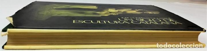 Libros: UN SIGLO DE ESCULTURA CATALANA. J.M. INFIESTA MONTERDE. EDIC. AURA. BARCELONA 1975 - Foto 8 - 153302234