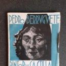 Libros: LÁINEZ ALCALÁ RAFAEL. PEDRO BERRUGUETE, PINTOR DE CASTILLA. SEGUNDA EDICIÓN.. Lote 155275894