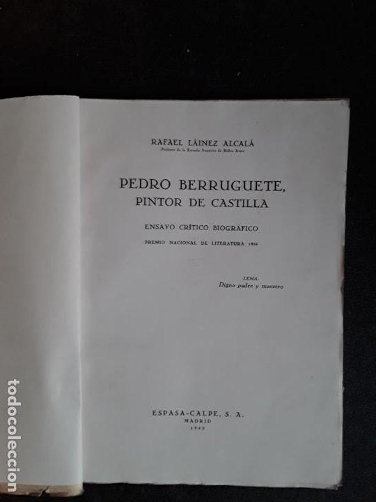 Libros: Láinez Alcalá Rafael. Pedro Berruguete, Pintor de Castilla. Segunda Edición. - Foto 2 - 155275894