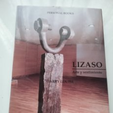 Libros: LIBRO LIZASO ARTE Y SENTIMIENTO. DARBY LOUISE. Lote 164604798
