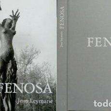 Libros: LEYMARIE, JEAN. APEL·LES FENOSA. 1993.. Lote 165328742