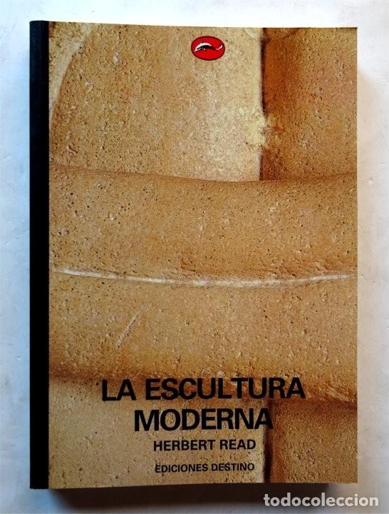LA ESCULTURA MODERNA – HERBERT READ (Libros Nuevos - Bellas Artes, ocio y coleccionismo - Escultura)