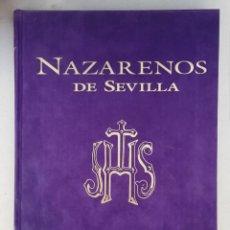 Libros: NAZARENOS DE SEVILLA. Lote 174473253