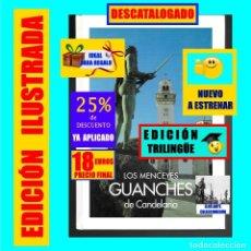 Libros: LOS MENCEYES GUANCHES DE CANDELARIA - TENERIFE - ESCULTURAS JOSÉ ABAD - NUEVO - 18 EUROS. Lote 176424138