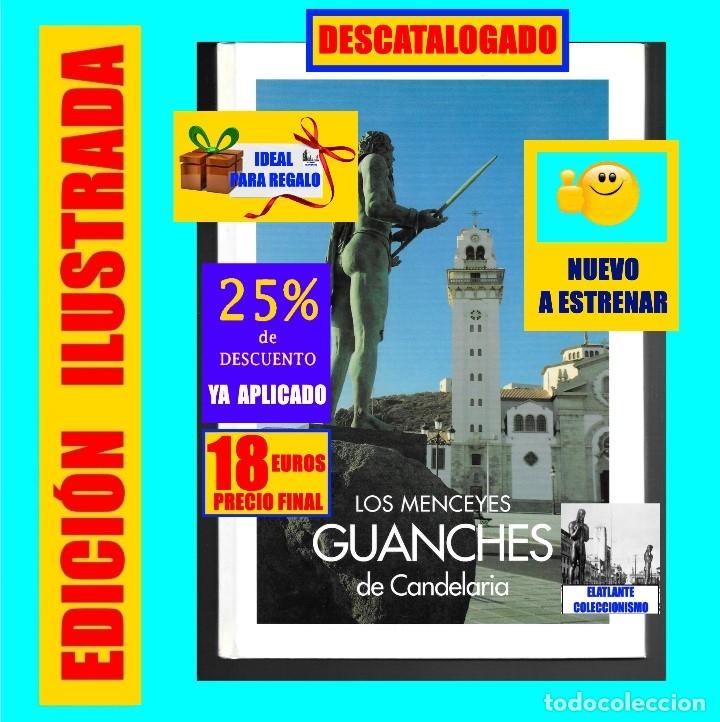 Libros: LOS MENCEYES GUANCHES DE CANDELARIA - TENERIFE - ESCULTURAS JOSÉ ABAD - NUEVO - 18 EUROS - Foto 2 - 230946925