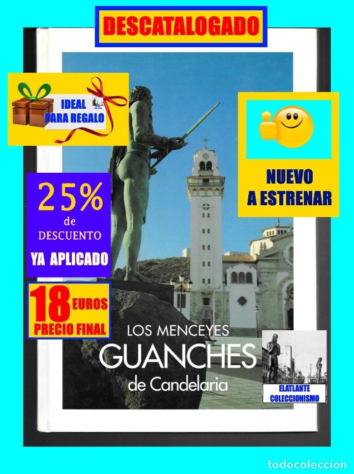 Libros: LOS MENCEYES GUANCHES DE CANDELARIA - TENERIFE - ESCULTURAS JOSÉ ABAD - NUEVO - 18 EUROS - Foto 3 - 230946925