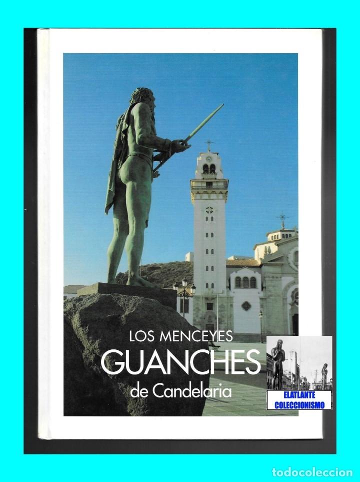 Libros: LOS MENCEYES GUANCHES DE CANDELARIA - TENERIFE - ESCULTURAS JOSÉ ABAD - NUEVO - 18 EUROS - Foto 4 - 230946925