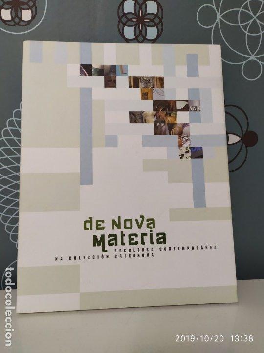 DE NOVA MATERIA. ESCULTURA CONTEMPORÁNEA (Libros Nuevos - Bellas Artes, ocio y coleccionismo - Escultura)