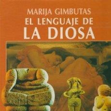 Libros: LIBRO LA LENGUA DE LA DIOSA-MARIA GUMBUTAS TAPA DURA Ç. Lote 183904775