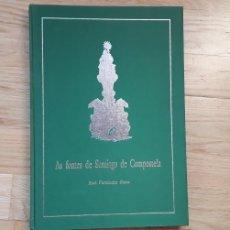 Libros: AS FONTES DE SANTIAGO DE COMPOSTELA, ABEL FERNANDEZ OTERO.. Lote 186019221