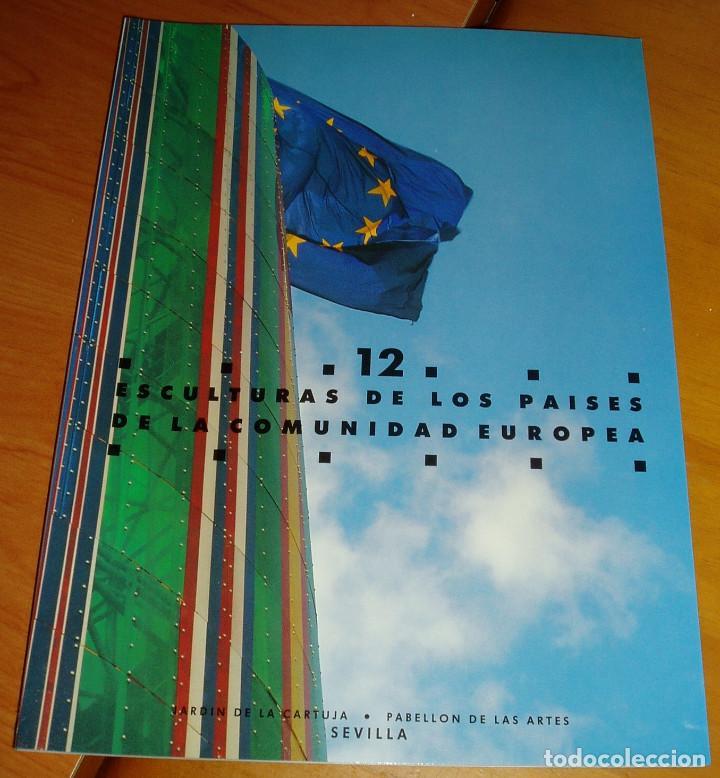 12 ESCULTURAS DE LOS PAISES DE LA COMUNIDAD EUROPEA SEVILLA EXPO 92 JARDIN DE LA CARTUJA LIBRO (Libros Nuevos - Bellas Artes, ocio y coleccionismo - Escultura)
