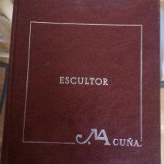 Libros: ESCULTOR ACUÑA. Lote 85545971