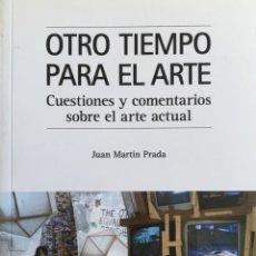 Libros: OTRO TIEMPO PARA EL ARTE. CUESTIONES Y COMENTARIOS SOBRE EL ARTE ACTUAL.. Lote 195110488